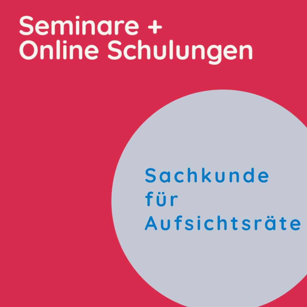 Seminar Sachkunde Aufsichtsrat bei Finanz-Unternehmen