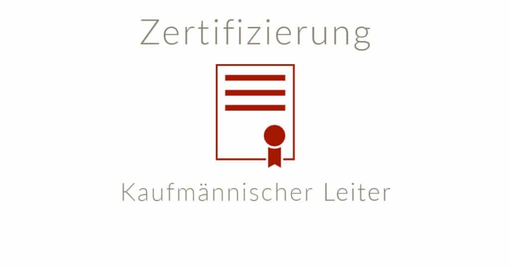 Zertifizierter Kaufmännischer Leiter