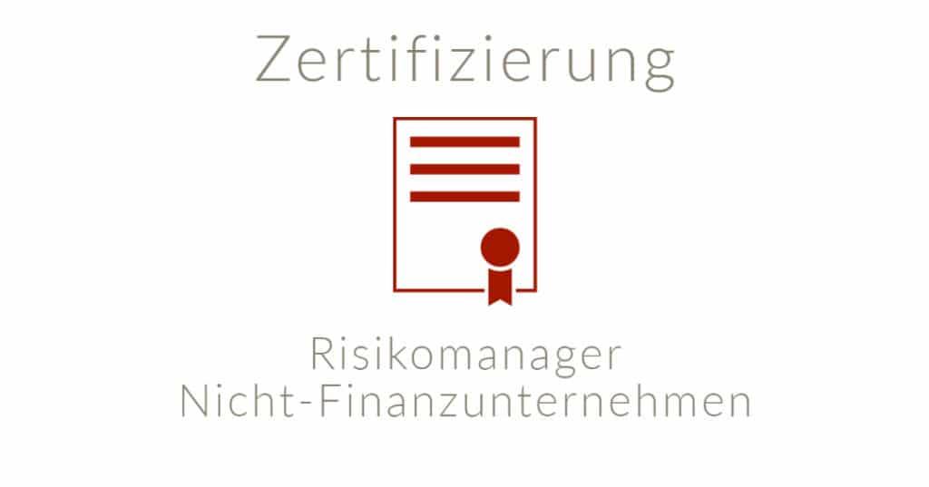 Zertifizierter Risikomanager Nicht-Finanzunternehmen