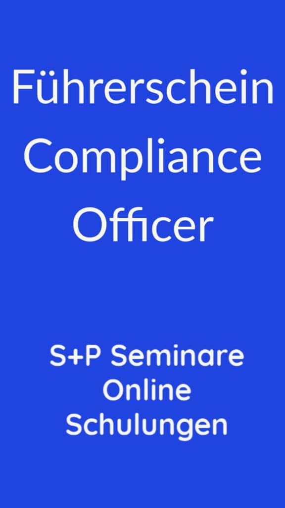 Was muss ich als Compliance Officer wissen? S+P Online Schulungen