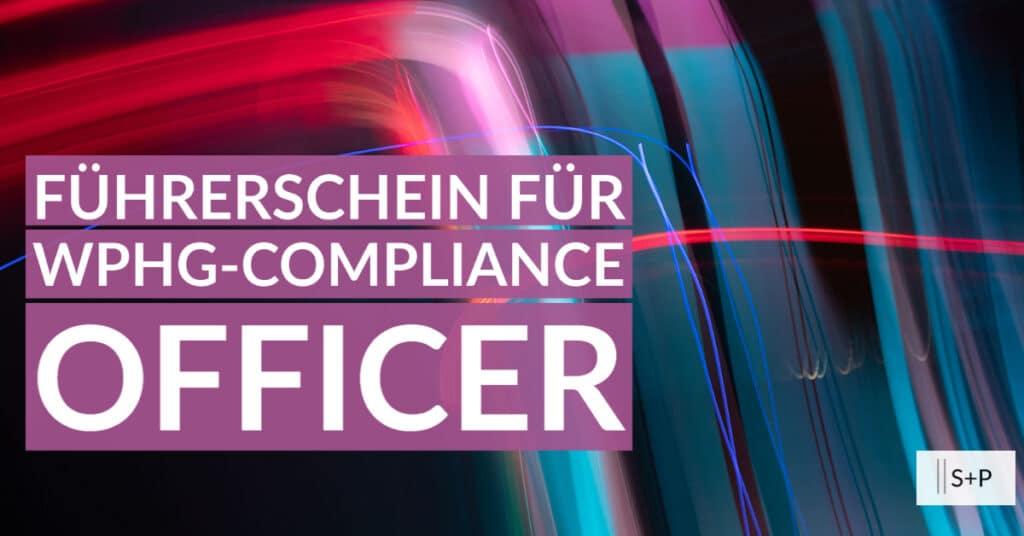 Seminar WpHG-Compliance Officer: Sachkunde Update