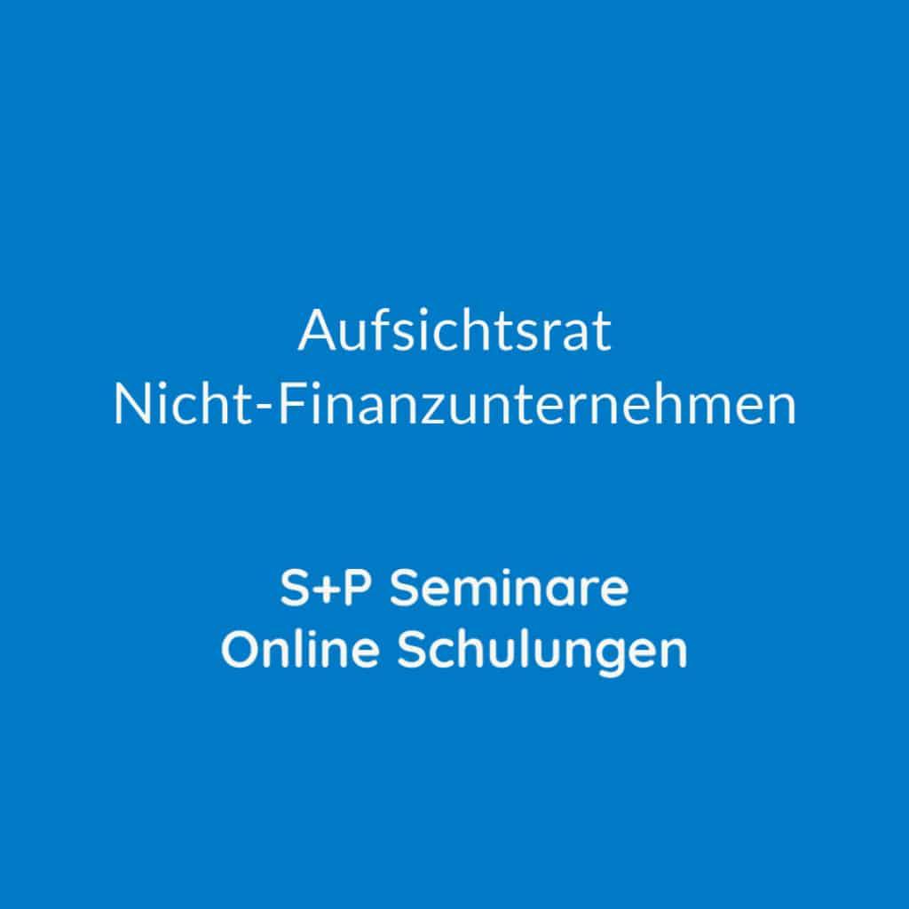 Seminare Aufsichtsrat Nicht-Finanzunternehmen