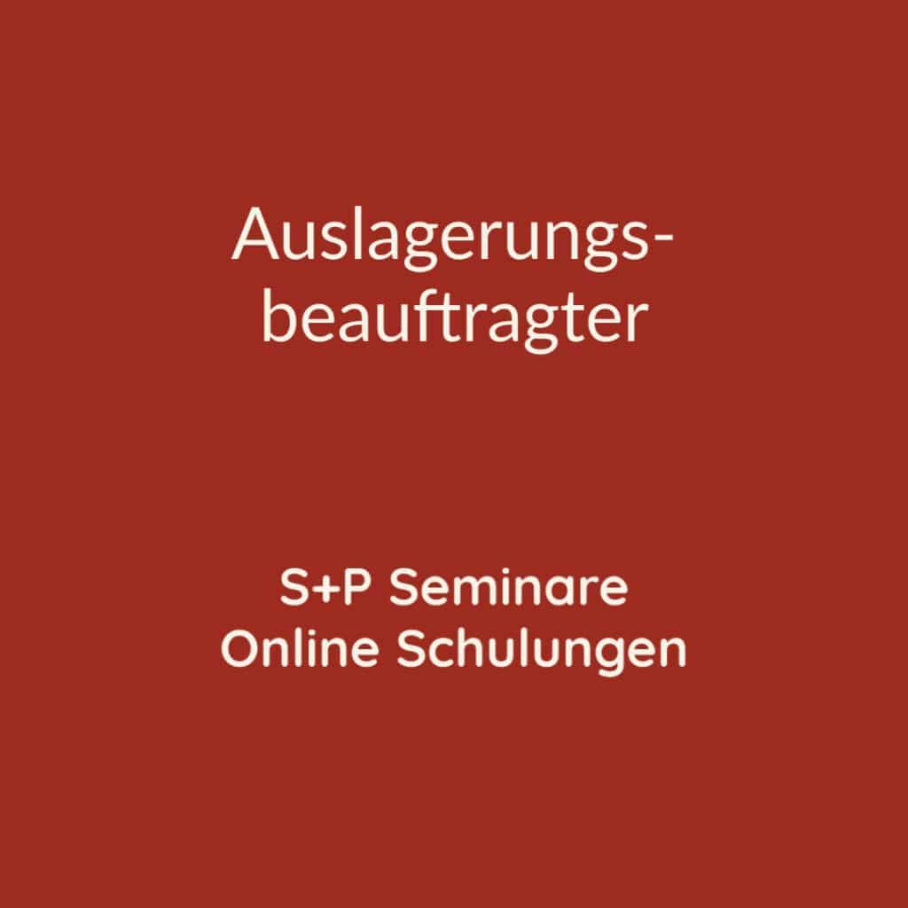 Seminare Auslagerung + Online Schulungen Auslagerung