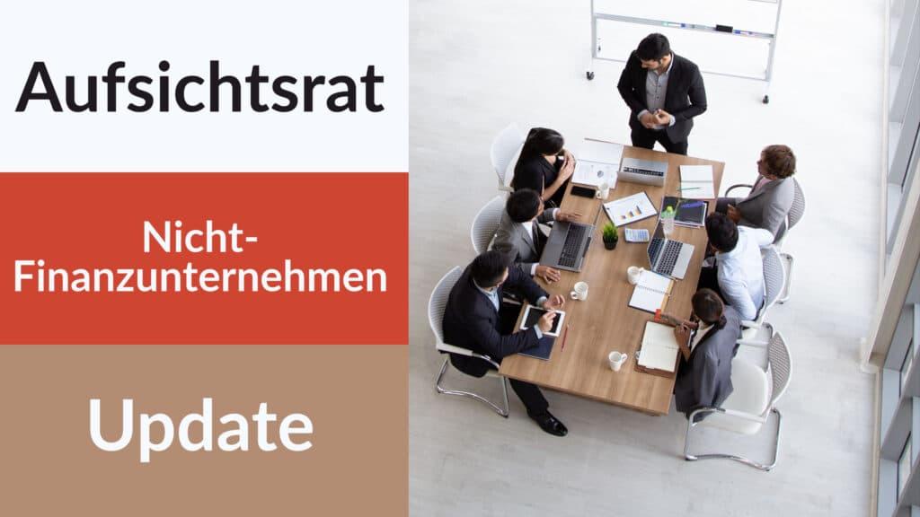 Inhalte Zertifizierungslehrgang Aufsichtsrat Nicht-Finanzunternehmen (S+P)