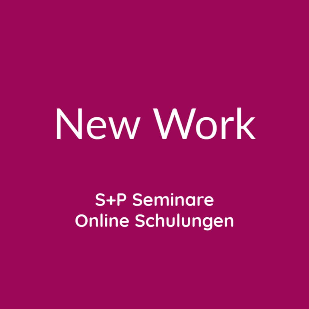 Seminare New Work + Online Schulungen New Work
