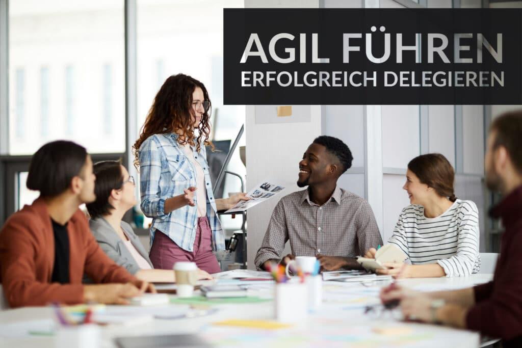 Seminar Agil Führen ohne Vorgesetztenfunktion