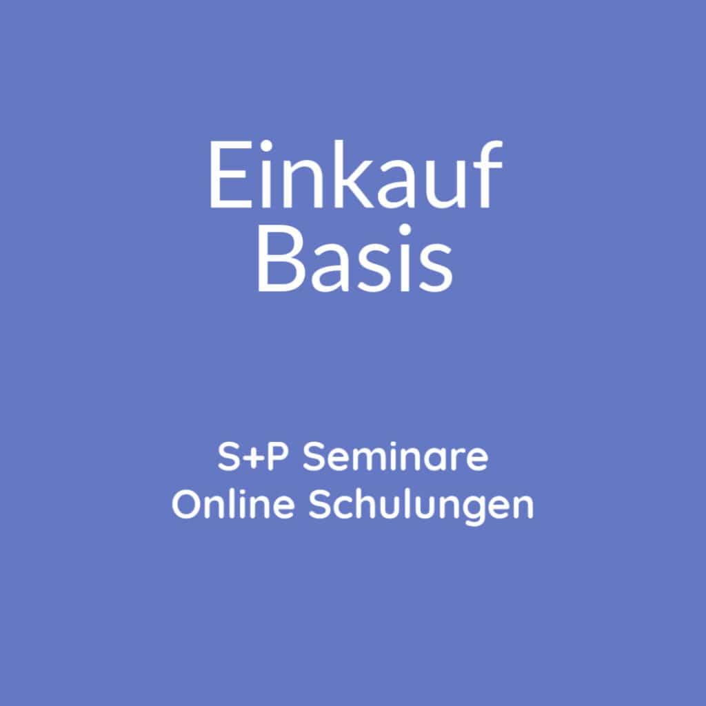 Seminare Einkauf Basis + Online Schulung Einkauf Basis