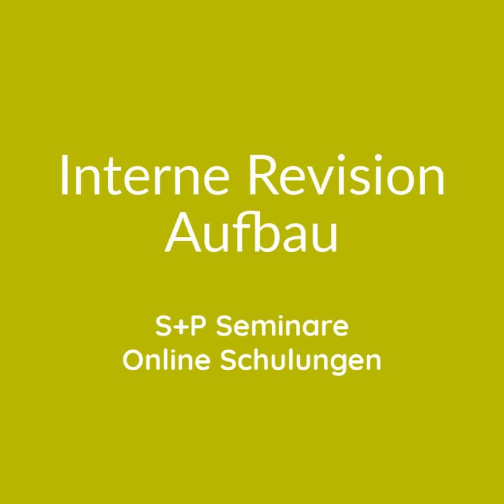 Seminare Interne Revision Aufbau + Online Schulungen Revision
