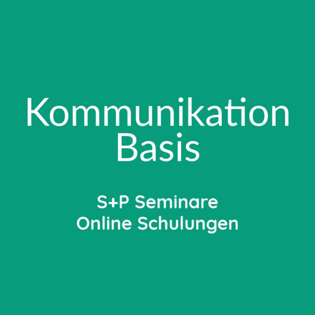 Seminare Kommunikation Basis + Online Schulungen