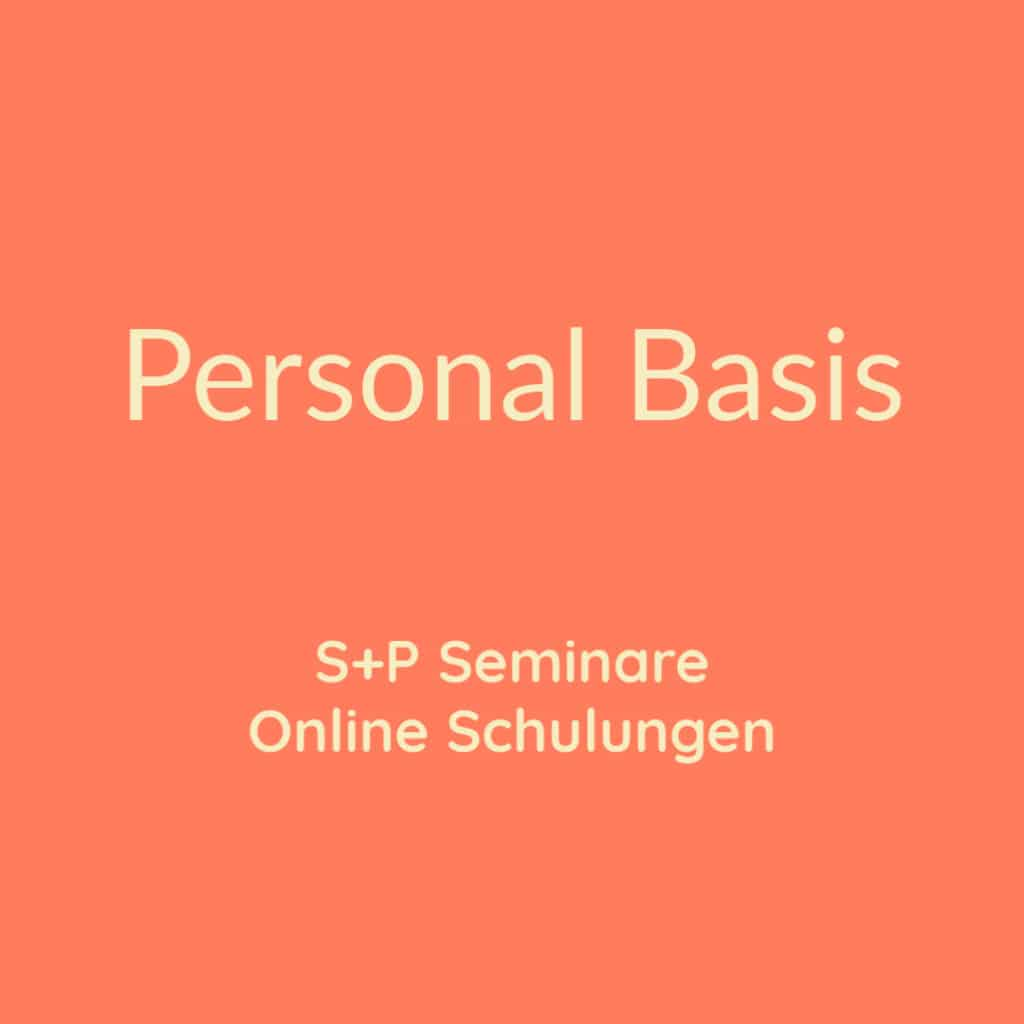 Seminare Personal Basis + Online Schulung Personal Basis