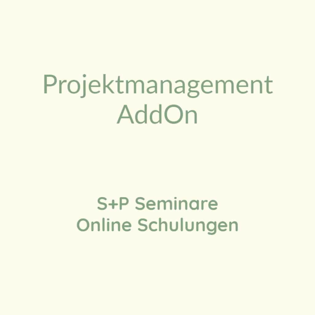 Seminare Projektmanagement AddOn + Online