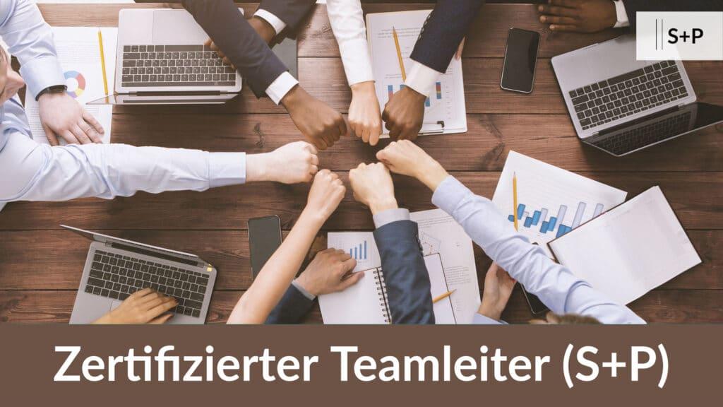 Inhalte Zertifizierungslehrgang Teamleiter (S+P)