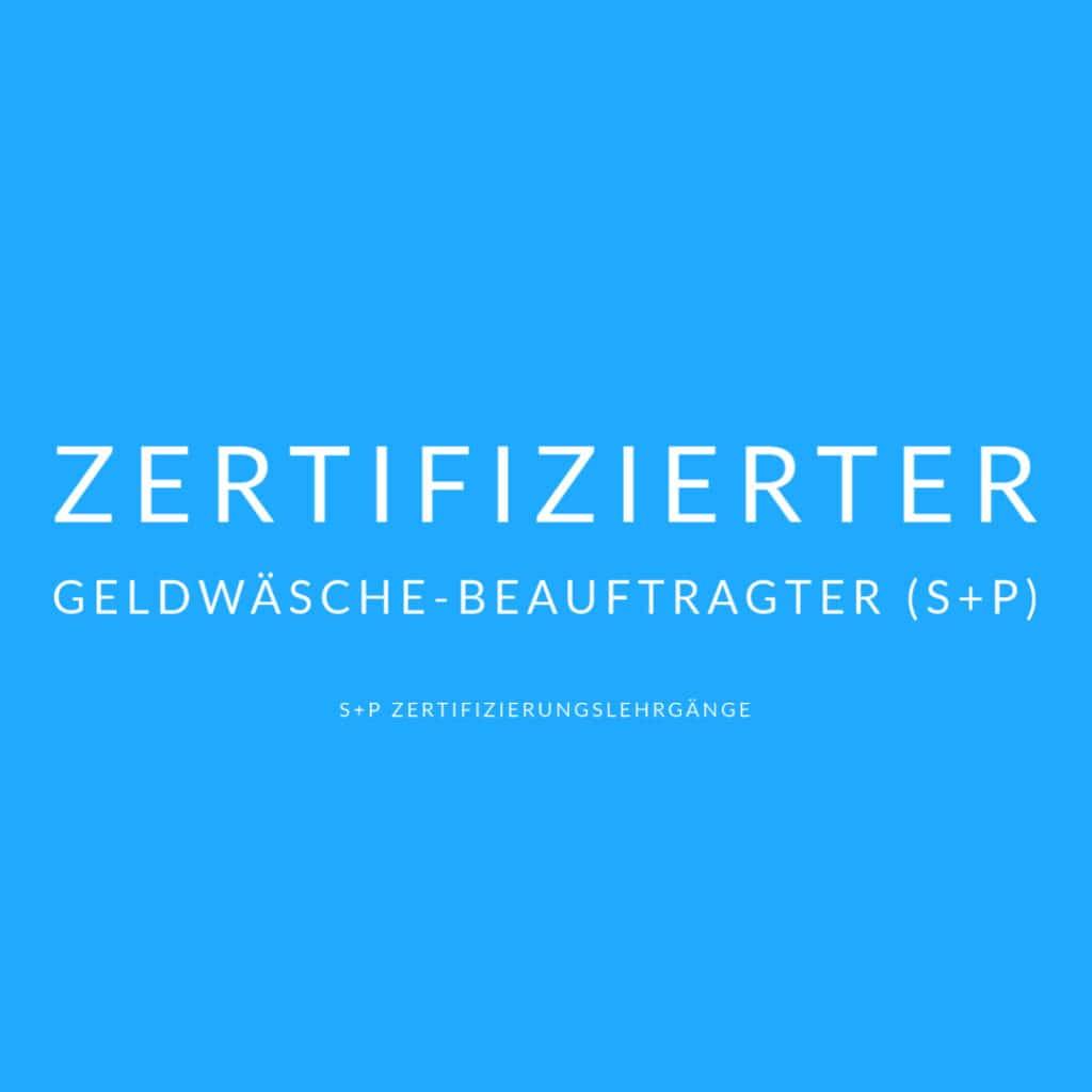 Inhalte Zertifizierungslehrgang Geldwäsche-Beauftragter (S+P)